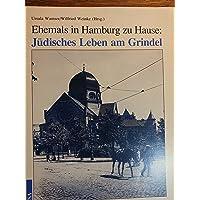 Ehemals in Hamburg zu Hause: Jüdisches Leben am Grindel