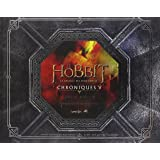 Le Hobbit : La bataille des cinq armées : Chroniques, art & design