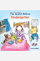 The Night Before Kindergarten Paperback