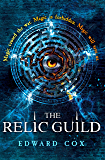 The Relic Guild (Relic Guild 1)