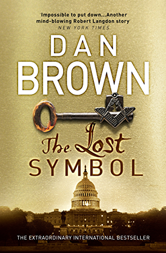 The Lost Symbol: (Robert Langdon Book 3)