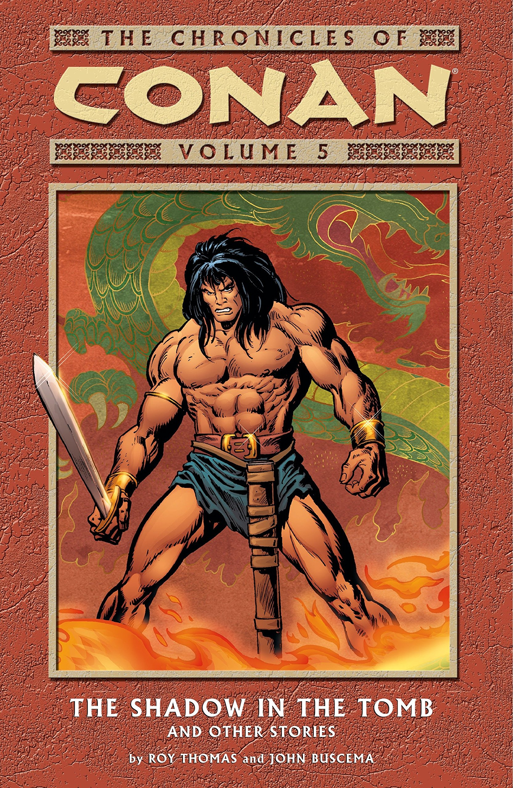 The Chronicles of Conan Vol. 5: The Shadow in the Tomb and Other Stories ebook
