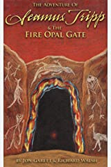 Seamus Tripp & the Fire Opal Gate (The Adventures of Seamus Tripp) Kindle Edition