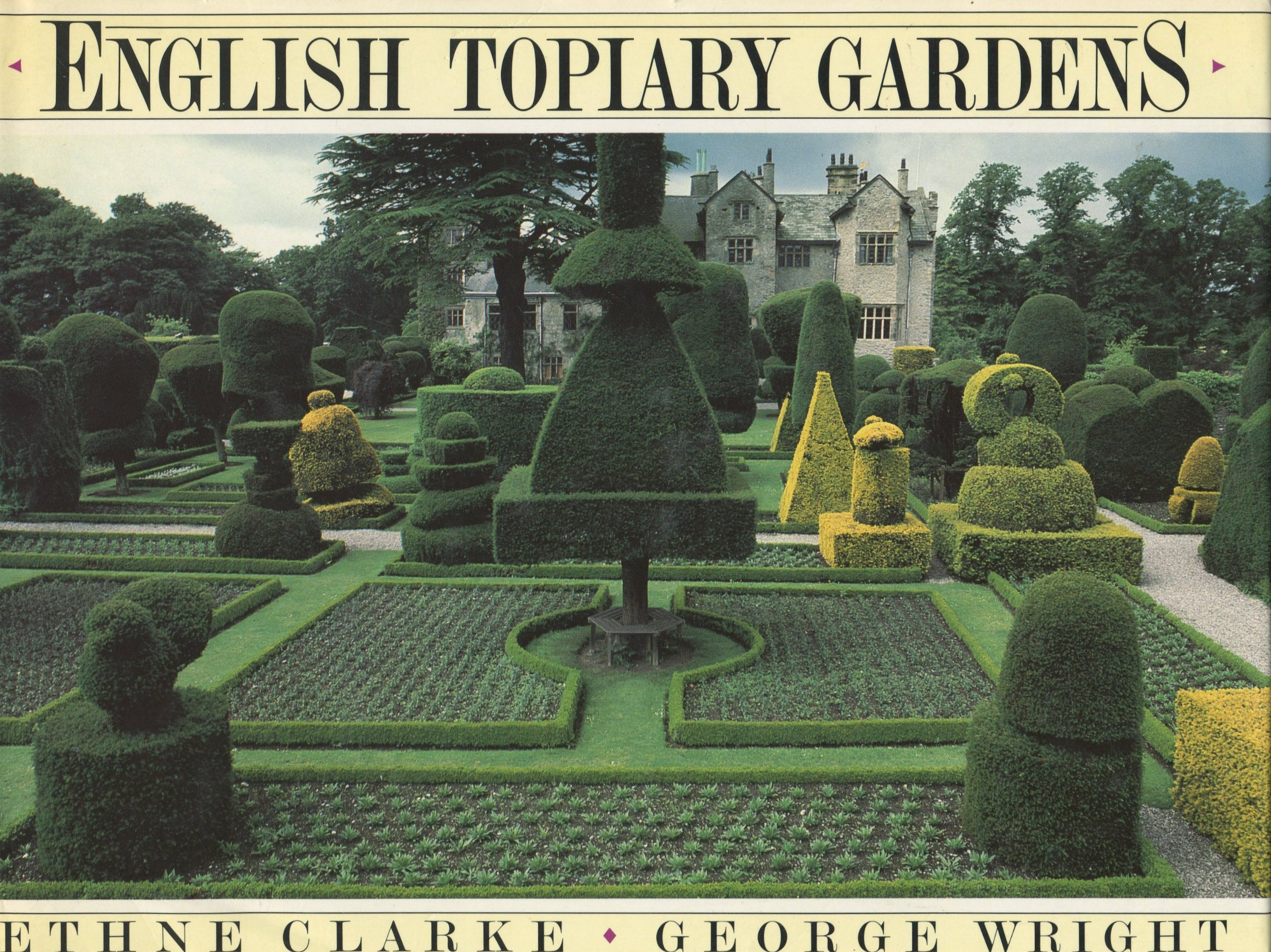 English Topiary Gardens Ethne Clarke George Wright