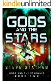Gods and the Stars (Gods and the Starways Book 2)