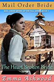 The Heart Broken Bride (Mail Order Brides of The Fall Book 1)