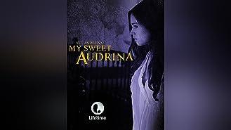 My Sweet Audrina Season 1