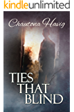 Ties That Blind (Sight Unseen Book 3)