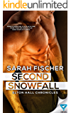 Second Snowfall (Elton Hall Chronicles Book 2)