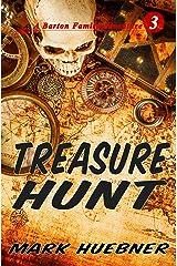 Treasure Hunt (Barton Family Adventure Book 3) Kindle Edition
