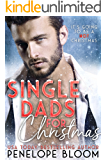 Single Dads For Christmas: A Bad Boy Christmas Bundle