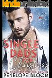 Single Dads For Christmas: A Bad Boy Christmas Bundle