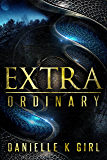 ExtraOrdinary: (Extra Series Book 1)