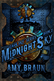 Midnight Sky: A Dark Sky Novel
