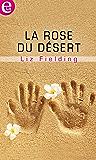 La rose du désert (E-LIT)