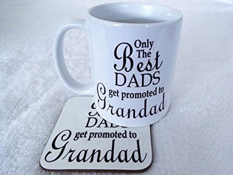 09f3310fab9 Only The Best Dads Get Promoted To Grandad Novelty Gift Mug and coaster set  11oz ceramic