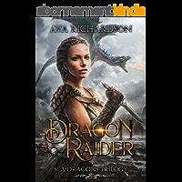 Dragon Raider (Sea Dragons Trilogy Book 1) (English Edition)