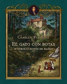 El gato con botas y otros cuentos de hadas ilustrados por Gustave Doré (Spanish Edition
