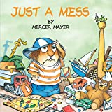 Just a Mess (Little Critter) (Look-Look)