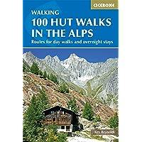 Cicerone Guide 100 Hut Walks in the Alps
