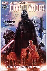 Star Wars: Darth Vader Vol. 3: The Shu-Torun War (Darth Vader (2015-2016)) Kindle Edition