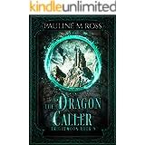 The Dragon Caller (Brightmoon Book 9)