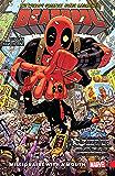 Deadpool: World's Greatest Vol. 1: Millionaire With A Mouth (Deadpool (2015-2017))