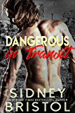 Dangerous in Transit (Aegis Group Alpha Team Book 3)