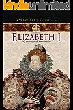 Elizabeth I - O Anoitecer de um Reinado