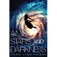 Amid Stars and Darkness: 1