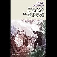 Tratado de la barbarie de los pueblos civilizados (Historia (pasado))
