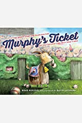 Murphy's Ticket: The Goofy Start and Glorious End of the Chicago Cubs Billy Goat Curse Kindle Edition