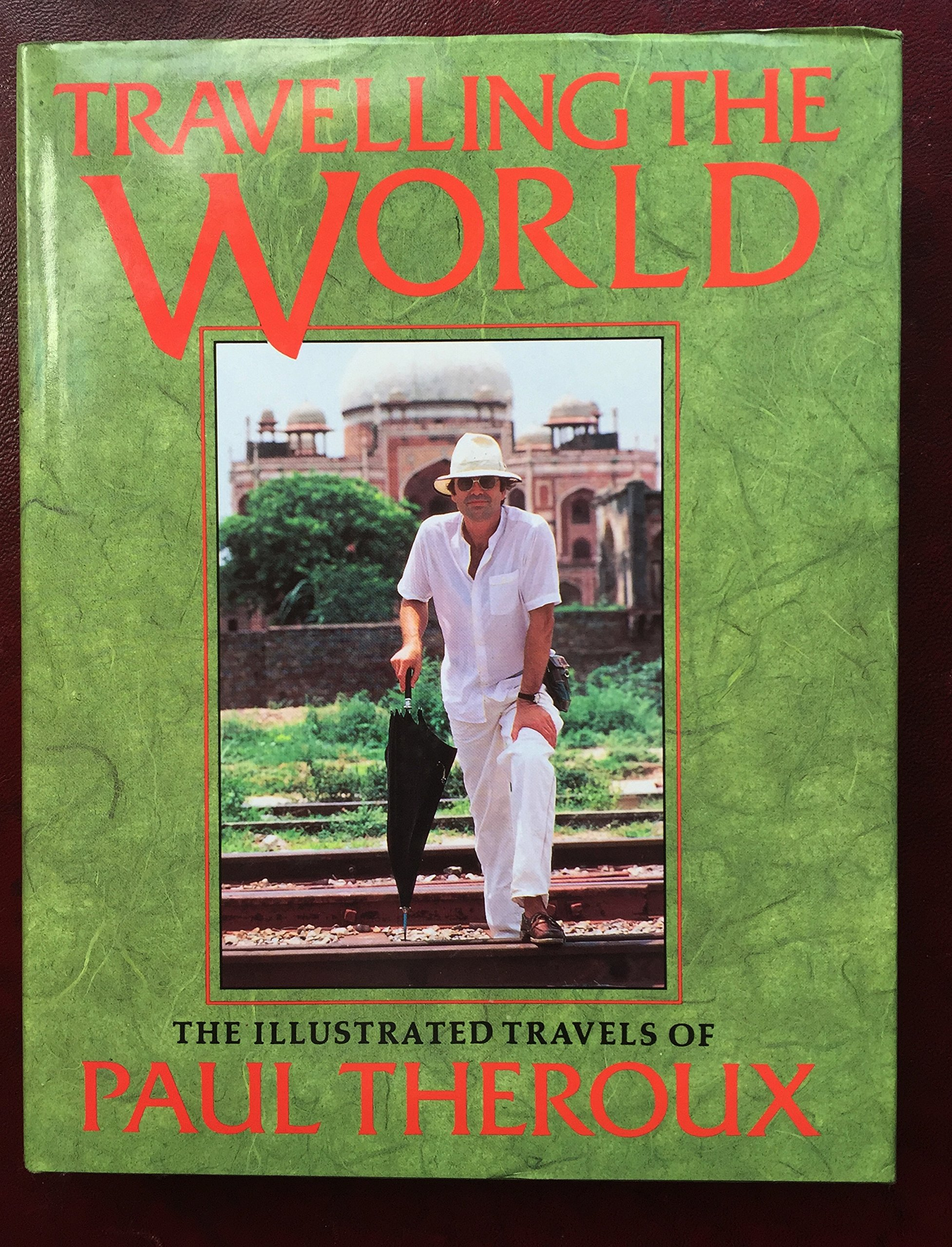Travelling The World  The Illustrated Travels Of Paul Theroux