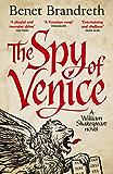 The Spy of Venice: A William Shakespeare novel (William Shakespeare Thriller 1)