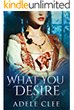 What You Desire (Anything for Love Book 1) (English Edition)