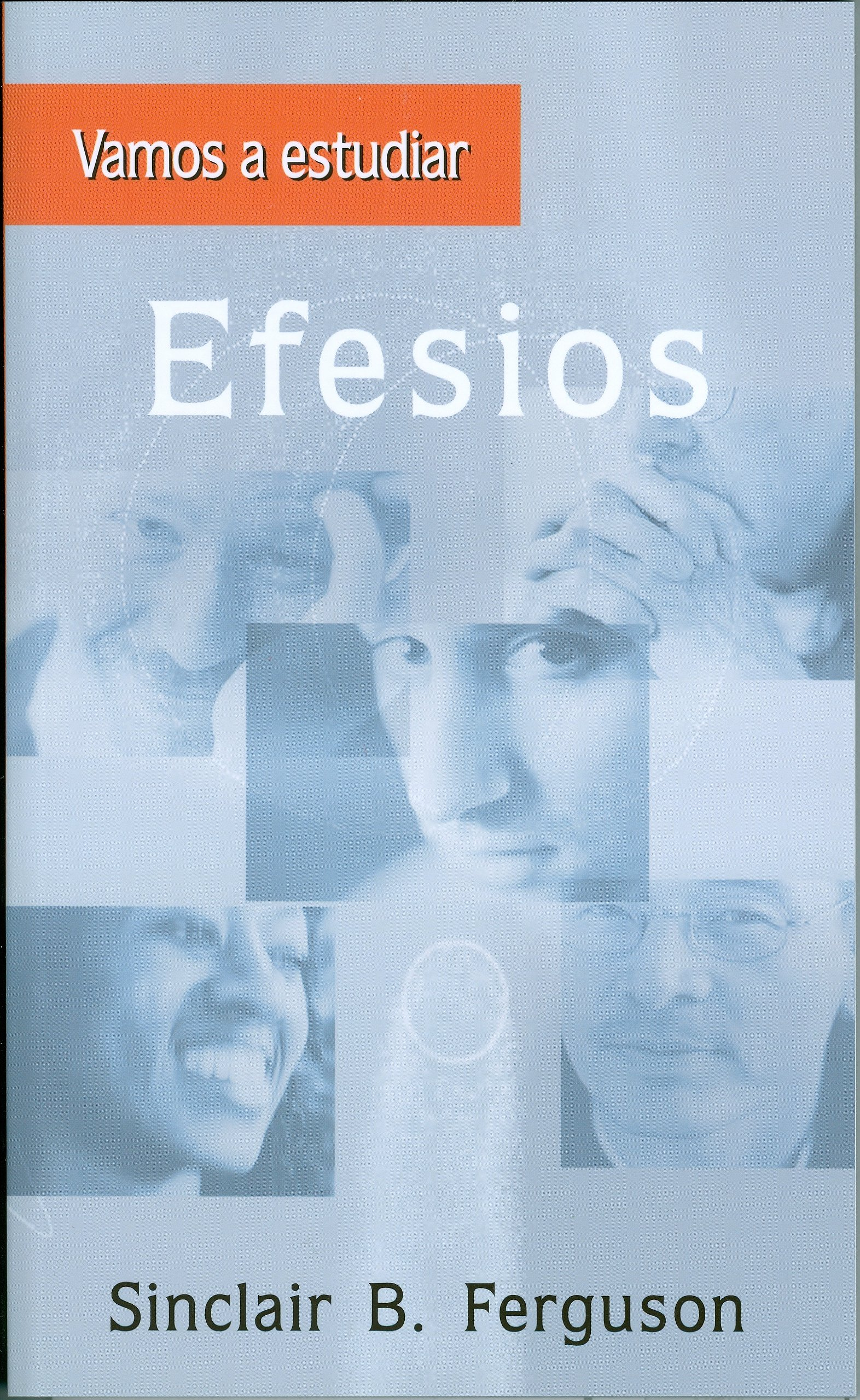 Vamos a estudiar Efesios (Spanish Edition): Sinclair B. Ferguson: 9781848710290: Amazon.com: Books