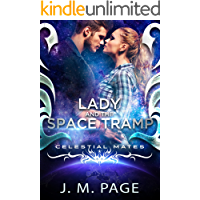 Lady and the Space Tramp: A Space Age Fairy Tale: Celestial Mates