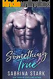Something True (Joel Bishop Book 2)