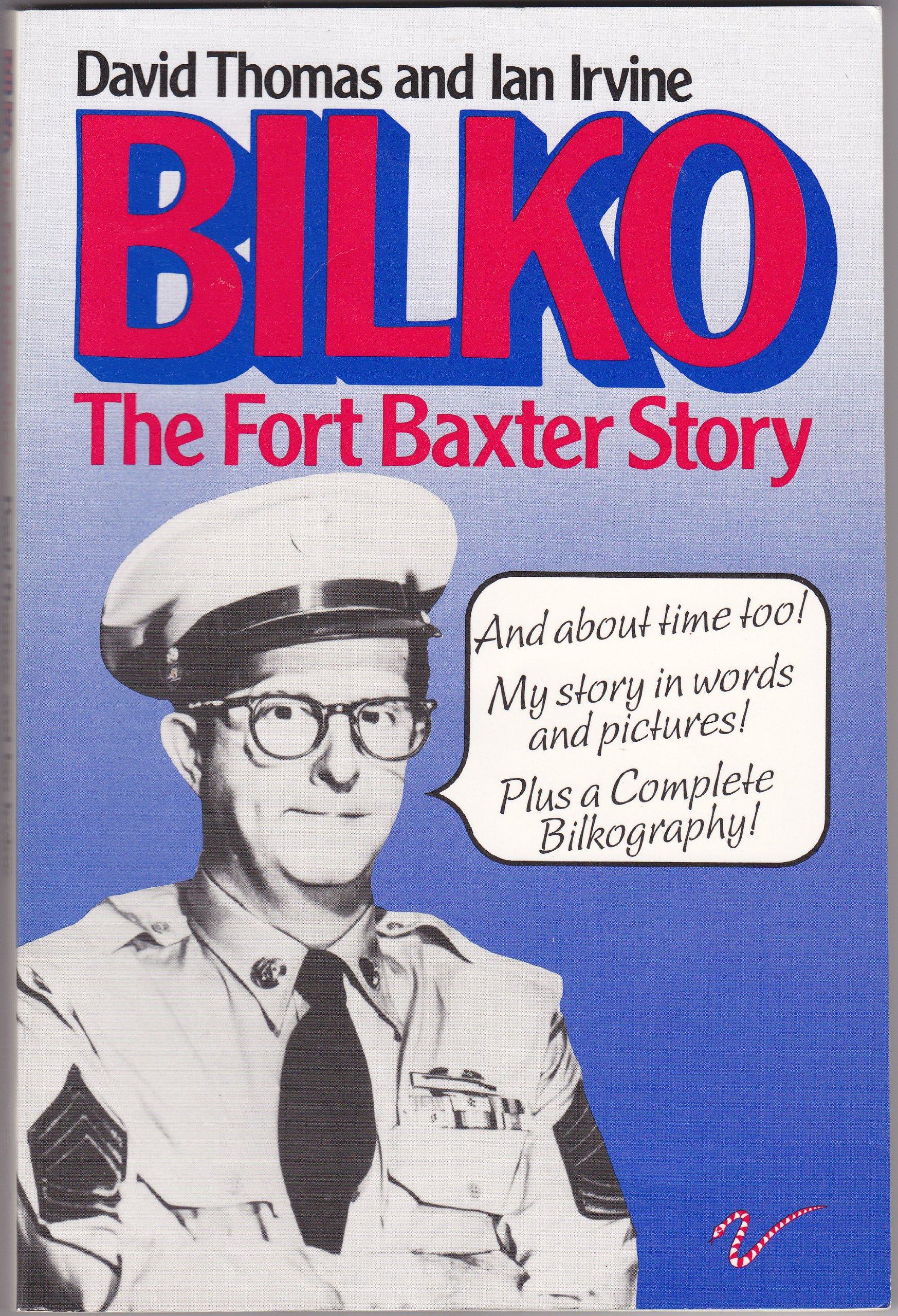 bilko the fort baxter story