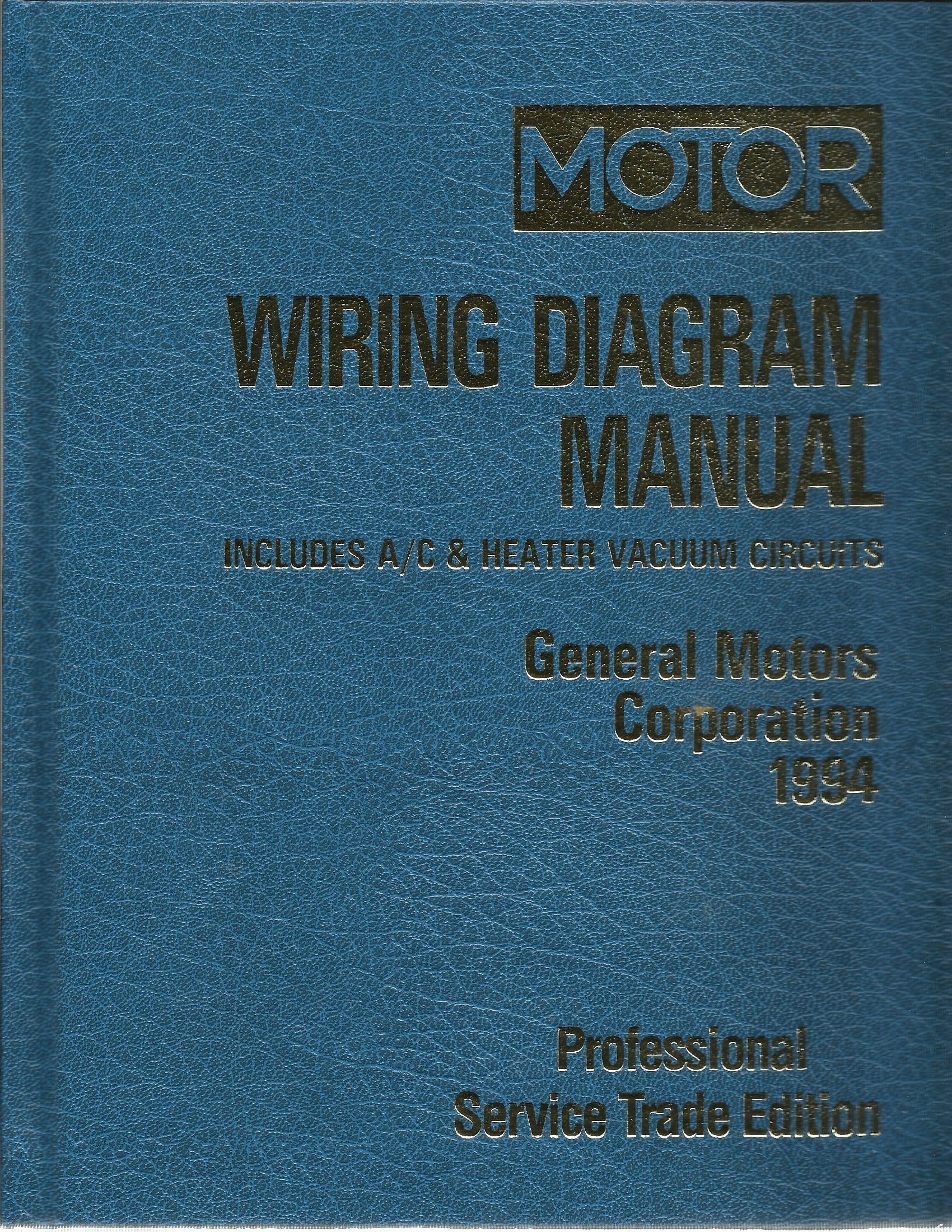 Motor 1994 General Motors Wiring Diagram Manual Includes A C Heater Vacuum Circuits Professional Service Trade Edition Domestic