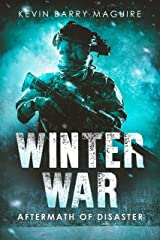 Winter War: Aftermath of Disaster Book 4 Kindle Edition