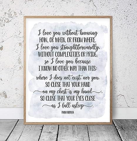 Amazoncom 456yedda I Love You Without Knowing Pablo Neruda