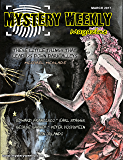 Mystery Weekly Magazine: March 2017 (Mystery Weekly Magazine Issues Book 19)