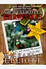 Mr Westacott's Christmas: (Revised edition with bonus preview of Mr Westacott's Holiday.) Kindle Edition