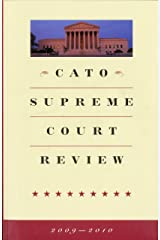 Cato Supreme Court Review, 2009-2010 Paperback