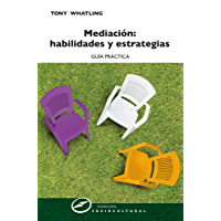 Mediación: habilidades y estrategias: Guía práctica (Sociocultural nº 63)