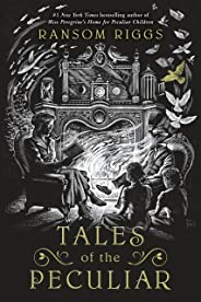 Tales of the Peculiar (English Edition)