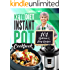 Keto Diet Instant Pot Cookbook: 101 Delicious & Easy Recipes for the Ketogenic Diet