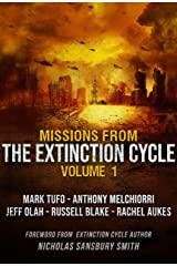 Missions from the Extinction Cycle (Volume 1) Kindle Edition