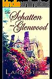 Die Schatten von Glenwood (Mystery) (German Edition)